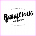 "Collection ""Rebellious"" - NEW"